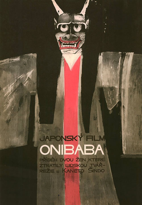 'Onibaba' by Kaneto Shindo, '1968 Czech poster, designed by Hermína Melicharová.
