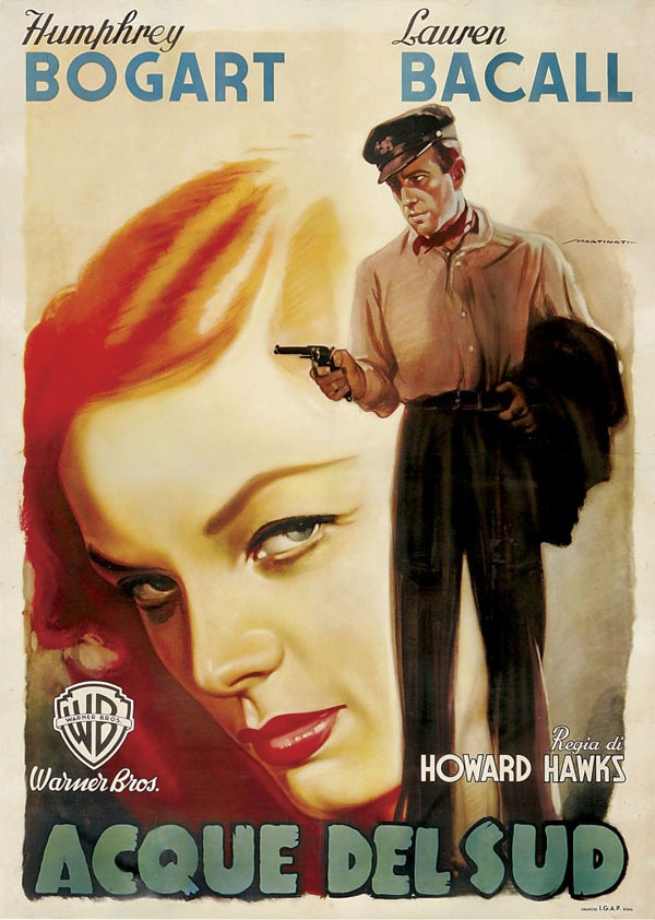 Italian poster for TO HAVE AND HAVE NOT (Howard Hawks, USA, 1944) Artist - Luigi Martinati