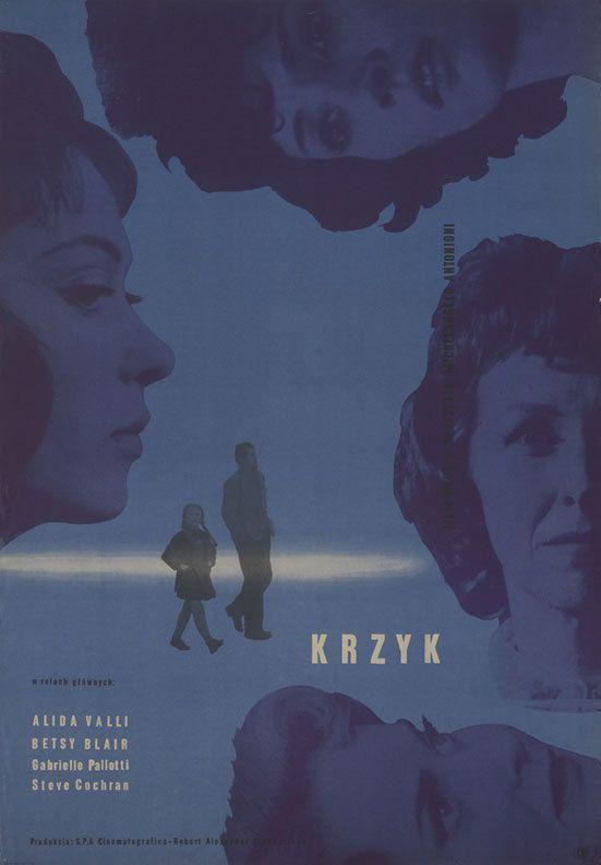 30_1960 Polish poster for IL GRIDO (Michelangelo Antonioni, Italy, 1957) Artist: Stanisław Zamecznik (1909-1971).jpg
